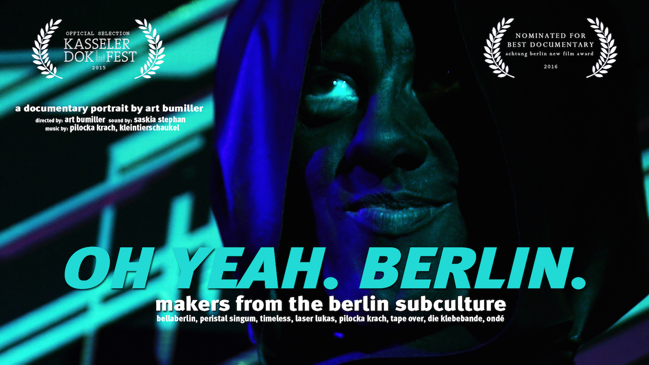 Oh Yeah. Berlin. Makers of the Berlin subculture - Trailer